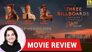 Anupama Chopra's Movie Review of Three Billboards Outside Ebbing, Missouri | Film Companion