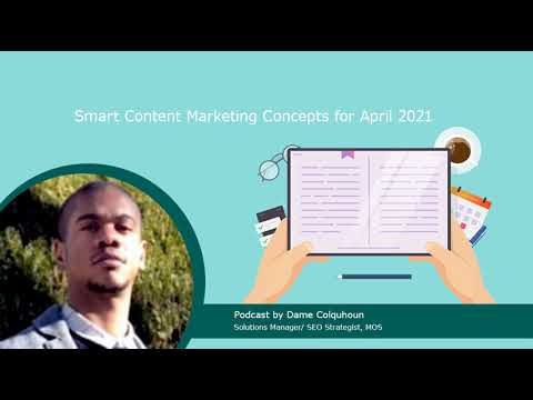 Podcast | Content Marketing Concepts for April 2021