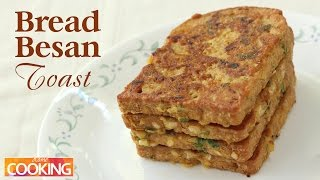 Bread Besan Toast | Ventuno Home Cooking