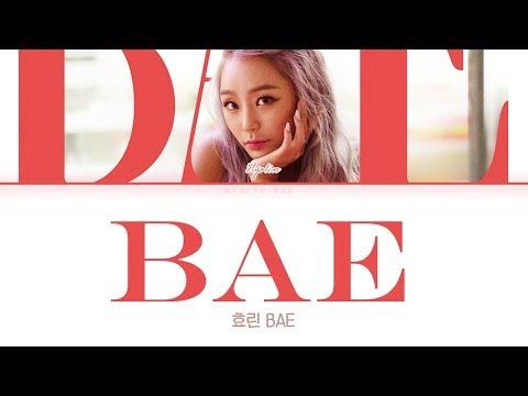 HYOLYN (효린) - BAE  [Lyrics Color Coded Han/Rom/Eng/가사]