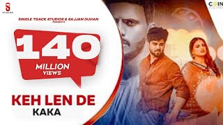 Keh Len De – Kaka Ft Inder Chahal – Himanshi Khurana Video HD