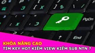 Hướng dẫn tìm key hot kiếm view kiếm sub như thế nào ?   Thư Viện MMO