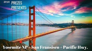 Wild West Trip 4: Yosemite National Park + San Francisco + Pacific Highway