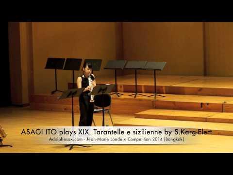 ASAGI ITO plays XIX Tarantelle e sizilienne by S Karg Elert