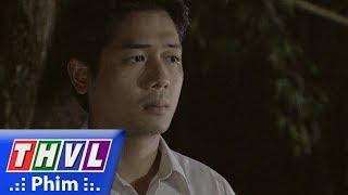 THVL | Duyên nợ ba sinh - Tập 6[5]: Nhị Hà kể cho Tuấn nghe chuyện mẹ mình đam mê cờ bạc