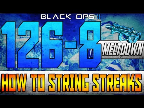 Black Ops 2: 126-8 On Meltdown :: How To String Killstreaks! - Smashpipe Games
