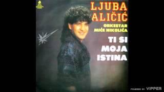 Ljuba Alicic - Bogovi zemljom hode - (Audio 1990)