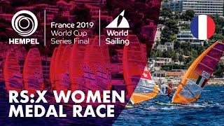 RS:X Women Medal Race | Hempel World Cup Series Final Marseille 2019