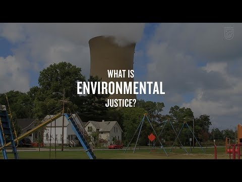 What Is Environmental Justice?