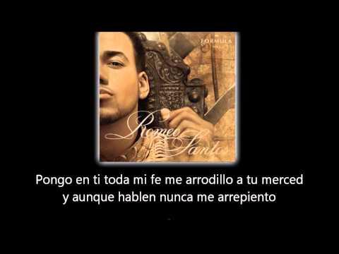 Romeo Santos - Mi Santa (lyric - letra)