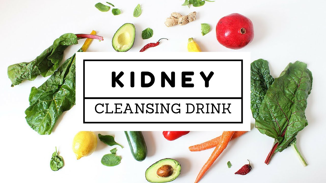 kidney cleanse cleansing drink natural remedy