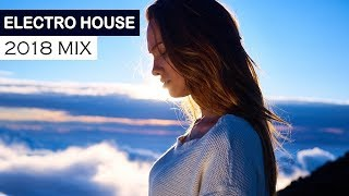 ELECTRO HOUSE MIX 2018 - EDM Dance Progressive & Bigroom Music