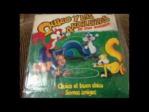 Quico y las Ardillitas - Quico el Buen Chico.mpg