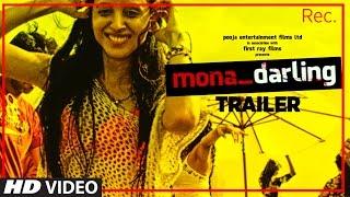 Official Movie Trailer : Mona Darling | Anshuman Jha,  Divya Menon, Suzanna Mukherjee & Sanjay Suri