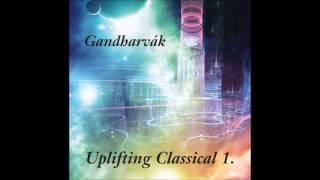 Gandharvák: Novák Anikó - Spring/Tavasz (Uplifting Classical music)