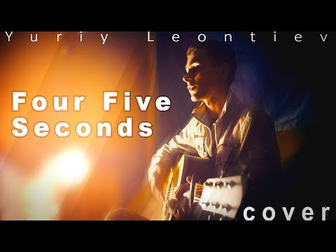 Four Five Seconds - Rihanna, Kanye West & Paul McCartney | cover by Yuriy Leontiev