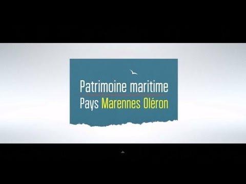 Patrimoine maritime : Pays Marennes Oléron