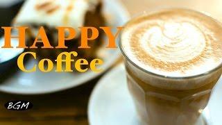 HAPPY CAFE MUSIC - Jazz & Bossa Nova Music Relaxing Instrumental Music For Work,Study