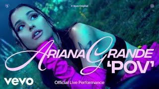 Pov – Ariana Grande (Live Performance) Video HD