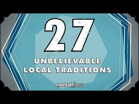 27 Unbelievable Local Traditions - mental_floss on YouTube (Ep.214) - Mental Floss  - fLHU0PP4UZE -