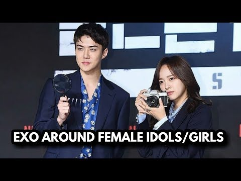 EXO AROUND FEMALE IDOLS/GIRLS