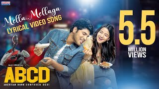 Mella Mellaga lyrical video sung by Sid Sriram for ABCD ft..