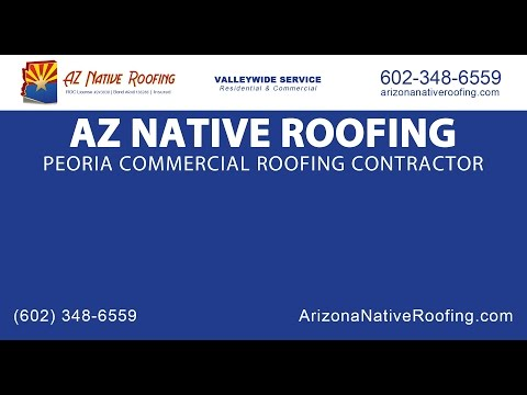 Peoria Commercial Roofing Contractor | AZ Native Roofing