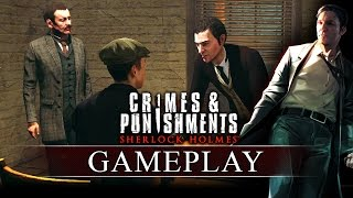 Crimes & Punishments (Sherlock Holmes): Gameplay Trailer