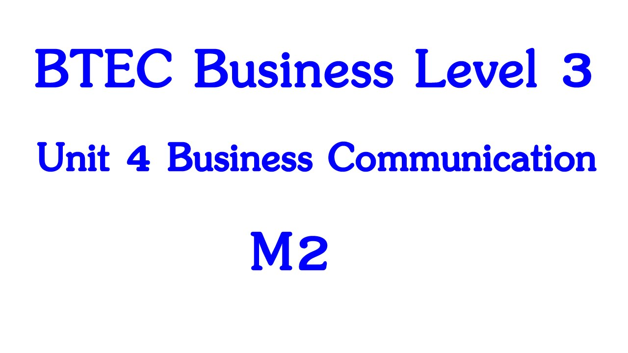 BTEC buisness Level 3, Unit 3, M2