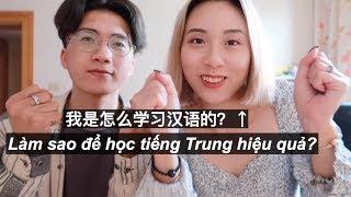 |CHUYỆN DU HỌC| #1: KINH NGHIỆM HỌC TIẾNG TRUNG QUỐC HIỆU QUẢ | 我是怎么学习汉语的