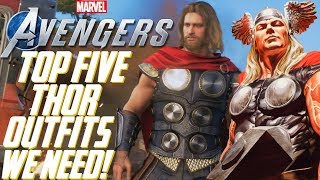 The Avengers Project: TOP 5 THOR OUTFITS We Need in Marvel's Avengers!!!