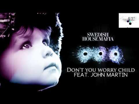 Baixar Swedish House Mafia - Don't You Worry Child feat. John Martin