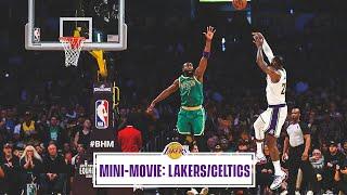 Mini-Movie: Lakers vs. Celtics