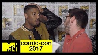 Michael B. Jordan Talks About His 'Black Panther' Character   Comic-Con 2017   MTV