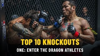 Top 10 KOs From ONE: ENTER THE DRAGON Athletes | ONE Highlights