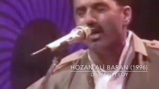 Hozan ALI BARAN -Dilém Loy Loy