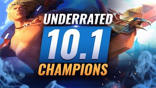 10 INCREDIBLY Underrated Champions YOU SHOULD ABUSE in Patch 10.1 - League of Legends Season 10
