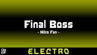Nitro Fun - Final Boss | 1 HOUR | ◄Electro►