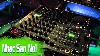 Nhạc Sàn Cực Mạnh 2016 | DJ Nonstop Căng Phiêu Đập Nát Cái Nóng Mùa Hè