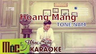 Karaoke Hoang Mang   Tone Nam Beat Chuẩn 2019