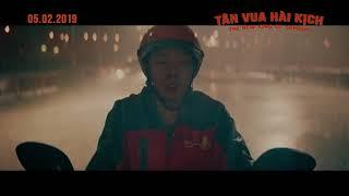 TÂN VUA HÀI KỊCH | OFFICIAL TRAILER | DỰ KIẾN KHỞI CHIẾU MỒNG 1 TẾT 2019 (05.02.2019)