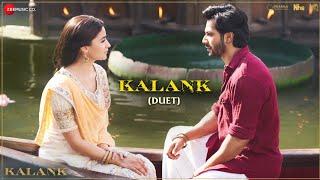 Kalank (Duet) - Full Video   Kalank   Varun, Alia & Madhuri   Tushar Joshi & Shilpa Rao   Pritam