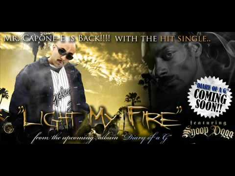 Mr. Capone-E Feat. Snoop Dogg & Fingazz- Light My Fire