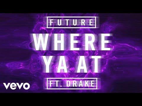 Future - Where Ya At ft. Drake