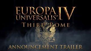 Europa Universalis IV - Third Rome Announcement Trailer