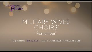 The Military Wives Choirs - Armistice Day 2018