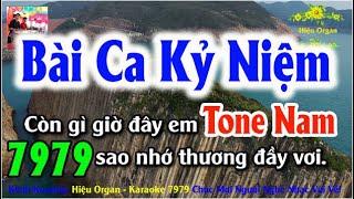 Karaoke 7979 Bài Ca Kỷ Niệm Nhạc Sống Tone Nam || Hiệu Organ Guitar 7979