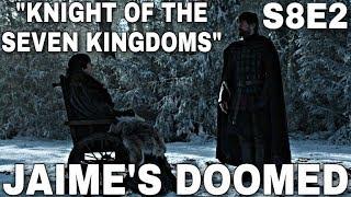 "S8E2 ""Knight of the Seven Kingdoms"" Breakdown! - Game of Thrones Season 8 Episode 2"
