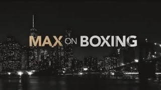 MAX KELLERMAN ON BOXING FULL EPISODE 1