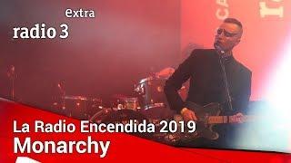 Monarchy - Concierto en La Radio Encendida 2019